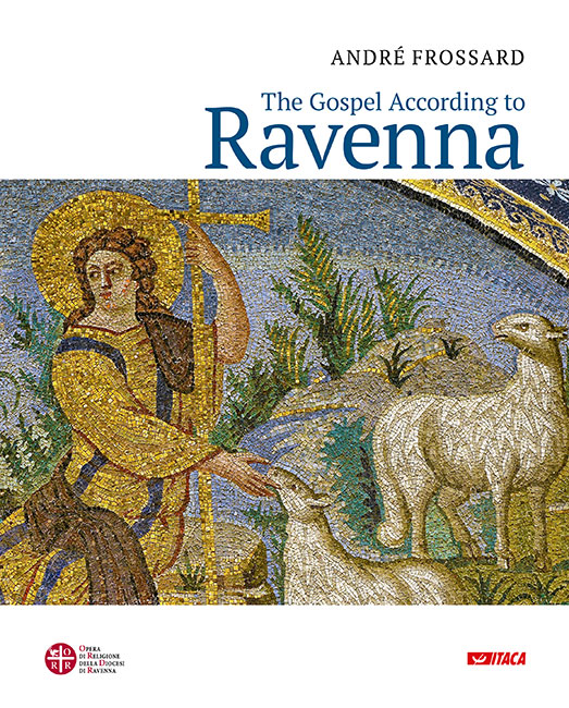 The Gospel According to Ravenna
