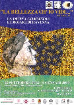 """""""La bellezza ch'io vidi"""" (Paradiso XXX, 19) - Ravenna 23 settembre 2018 - 6 gennaio 2019"""
