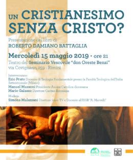 Un cristianesimo senza Cristo? - Presentazione Rimini 15 maggio 2019