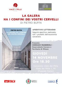 """""""La galera ha i confini dei vostri cervelli"""" di Pietro Buffa - Presentazione a Milano - 14 novembre 2019"""