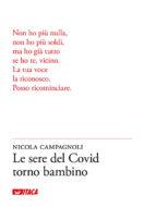 Le sere del Covid torno bambino di Nicola Campagnoli