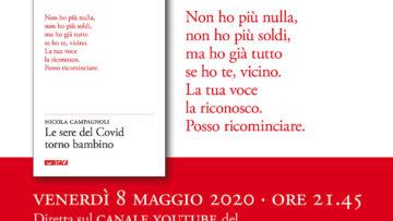 """""""Le sere del Covid torno bambino"""" di Nicola Campagnoli - Presentazione 8 maggio 2020"""