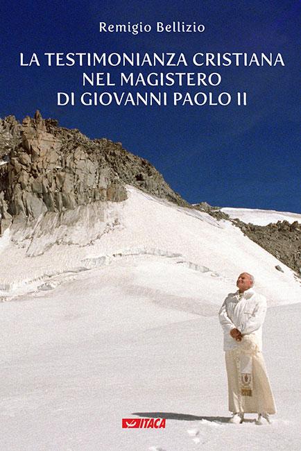 La testimonianza cristiana nel magistero di Giovanni Paolo II
