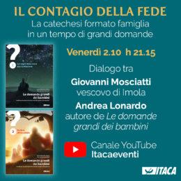 """""""Il contagio della fede"""" Dialogo tra Giovanni Moscatti e Andrea Lonardo - 2 ottobre 2020"""
