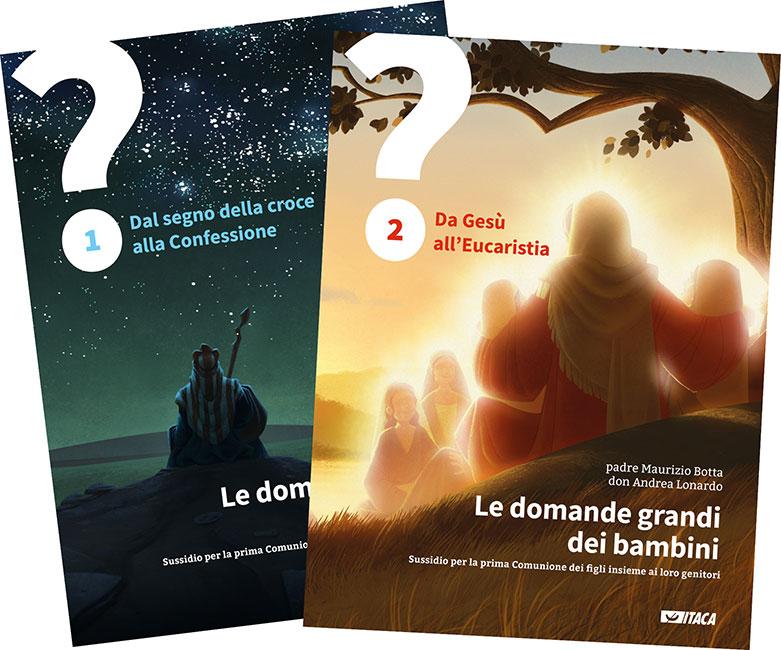 Le domande grandi dei bambini - nuova edizioni - voll. 1 e 2