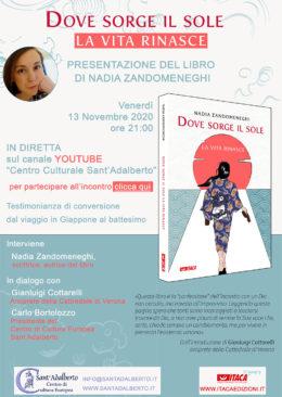 """""""Dove sorge il sole la vita rinasce"""" di Nadia Zandomeneghi - Presentazione 13-11-2020"""
